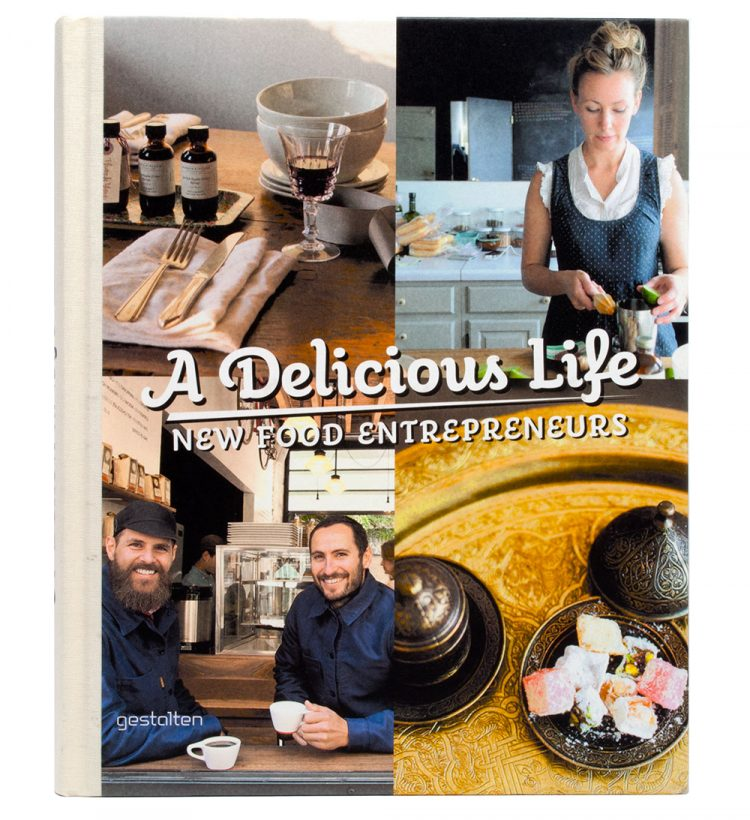 A Delicious Life – New Food Entrepreneurs (2013) – Featured
